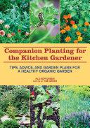 Companion Planting for the Kitchen Gardener