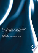 New Histories of South Africa's Apartheid-Era Bantustans
