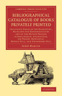 Bibliographical Catalogue of Books Privately Printed