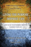 Living The Purpose Inspired Life Book