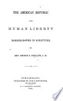 The American Republic and Human Liberty Foreshadowed in Scripture