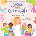 You Are Enough  A Book About Inclusion