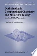 Optimization in Computational Chemistry and Molecular Biology