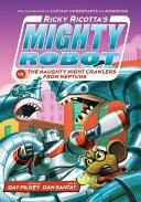 Ricky Ricotta 8  Ricky Ricotta s Mighty Robot vs The Naughty Night Crawlers from Neptune