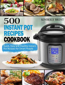 500 Instant Pot Recipes Cookbook Book