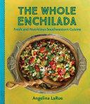 The Whole Enchilada Book
