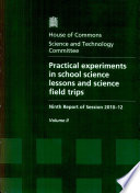 Practical experiments in school science lessons and science field trips