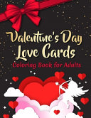 Valentine S Day Love Cards Coloring Book