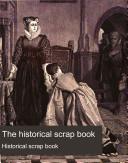 The Historical Scrap Book