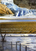 Guidance on Water and Adaptation to Climate Change Book