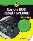 Read Online Canon EOS Rebel T6/1300D For Dummies For Free