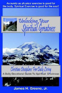 Unlocking Your Spiritual Greatness