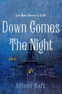 Down Comes the Night Book