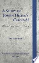 A Study of Joseph Heller's Catch-22