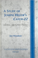 A Study of Joseph Heller s Catch 22