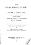 The Great English Writers from Chaucer to George Eliot Book PDF