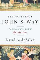 Seeing Things John's Way