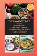 THE LONGEVITY DIET Edition 2