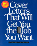 Cover Letters that Will Get You the Job You Want