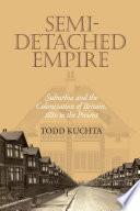 Semi Detached Empire