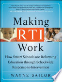 Making RTI Work  : How Smart Schools are Reforming Education through Schoolwide Response-to-Intervention