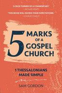 5 Marks of a Gospel Church
