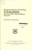 Experimental Planting of 14 Tree Species on Pennsylvania s Anthracite Strip mine Spoils
