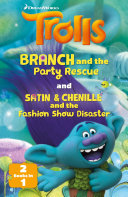 DreamWorks TROLLS  Branch and the Party Rescue   Satin   Chenille and the Makeover  2 books in 1