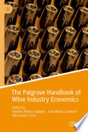 The Palgrave Handbook of Wine Industry Economics