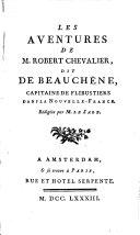 Les aventures de M. Robert Chevalier dit de Beauchêne, capitaine de flibustiers dans la Nouvelle-France
