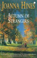 Autumn of Strangers