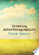 Creating Autoethnographies