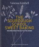 The Sourdough School  Sweet Baking