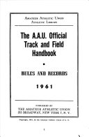 The A A U  Official Track and Field Handbook  Rules and Records