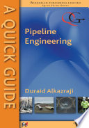 A Quick Guide to Pipeline Engineering Book