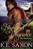 Highland Vengeance (A Family Saga / Adventure Romance / The Medieval Highlanders Book 1)