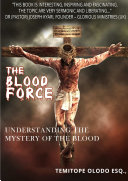 Pdf THE BLOODFORCE - Understanding The Mystery of The Blood