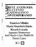 Breve antología del cuento guatemalteco contemporáneo
