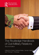 The Routledge Handbook of Civil Military Relations Book
