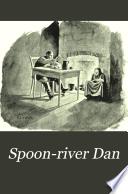 Spoon River Dan