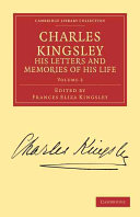 Pdf Charles Kingsley, His Letters and Memories of His Life