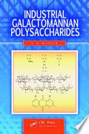 Industrial Galactomannan Polysaccharides Book