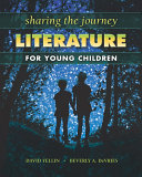 Sharing the Journey: Literature for Young Children