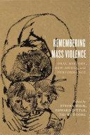 Remembering Mass Violence