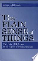 Plain Sense of Things