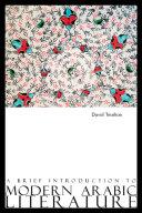 A Brief Introduction to Modern Arabic Literature [Pdf/ePub] eBook