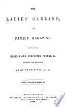 The Ladies  Garland and Family Magazine