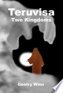 Teruvisa  Two Kingdoms