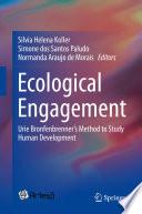 Ecological Engagement