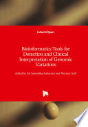 Bioinformatics Tools For Detection And Clinical Interpretation Of Genomic Variations Book PDF
